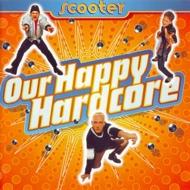 Scooter - Our Happy Hardcore (Orange Vinyl) [Vinylrausch 2021]