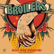 Broilers - Alles wird wieder OK! / Früher war mehr Oi!