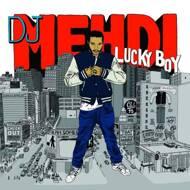 DJ Mehdi - Lucky Boy