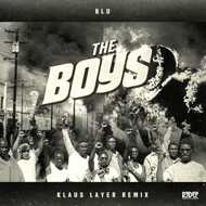Klaus Layer & Blu - The Boys Remix (Clear / Black Splattered Vinyl)