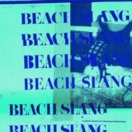 Beach Slang - A Loud Bash Of Teenage Feelings (Blue Vinyl)