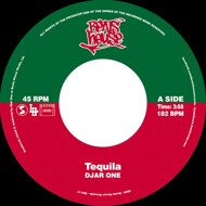 Djar One - Tequila / I'm A Believer (Black Vinyl)