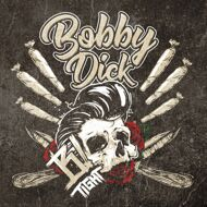 B-Tight - Bobby Dick (Picture Disc)
