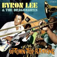 Byron Lee And The Dragonaires - Uptown Top Ranking