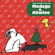 Mndsgn (Mindesign) & Ahwlee - A Rap Vacation X-Mas