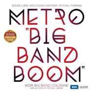 WDR Big Band Köln - Metro Big Band Boom