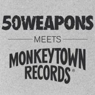 Various - 50 Weapons Meets Monkeytown Records
