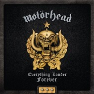 Motörhead - Everything Louder Forever - The Very Best Of (Deluxe Edition)