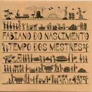 Fabiano Do Nascimento - Tempo Dos Mestres
