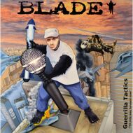 Blade - Guerrilla Tactics: The Only Way Forward Now!