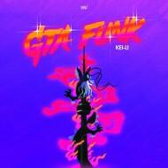 Kei-li - GTA Funk