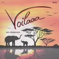 Voilaaa - Des Promesses
