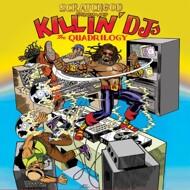 Ruckazoid - Scratchgod presents: Killin' DJ's: The Quadrilogy
