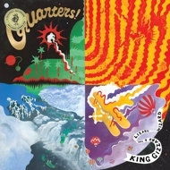 King Gizzard And The Lizard Wizard - Quarters!