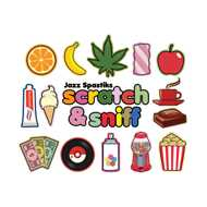 Jazz Spastiks - Scratch & Sniff (Deluxe Edition)