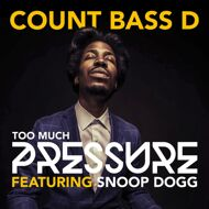 Count Bass D - Too Much Pressure