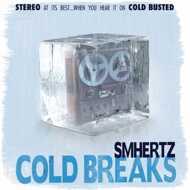 SMHERTZ - Cold Breaks