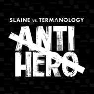 Slaine (of La Coka Nostra) & Termanology - Anti-Hero (Black Vinyl)