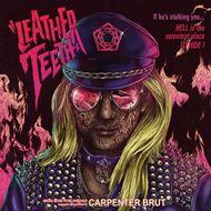 Carpenter Brut - Leather Teeth (Soundtrack / O.S.T.)