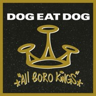 Dog Eat Dog - All Boro Kings (Gold Vinyl)