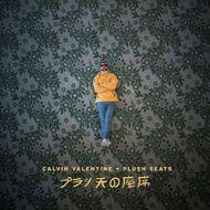 Calvin Valentine - Plush Seats