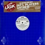 UGK (Bun B & Pimp C) - Int`l Players Anthem (I Choose You)