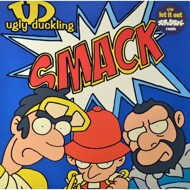 Ugly Duckling - Smack / Let It Out (Remix)