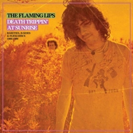 The Flaming Lips - Death Trippin' At Sunrise