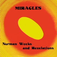 Norman Weeks & The Revelations - Miracles