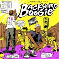 Fly Anakin & Ohbliv - Backyard Boogie