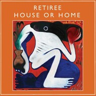 Retiree - House Or Home