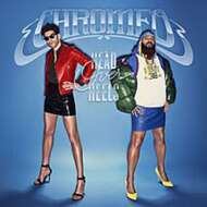 Chromeo - Head Over Heels (Deluxe Edition)