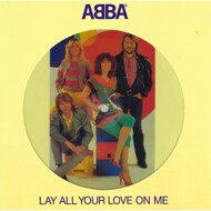 ABBA - Lay All Your Love On Me (Picture Disc)