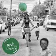 Tank and the Bangas - Green Balloon (Black Vinyl)