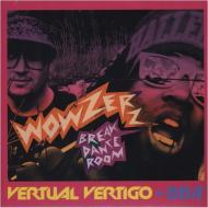 Vertual Vertigo & 8Bit - Wowzerz / Break Dance Room