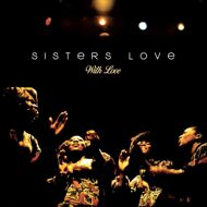The Sisters Love - With Love