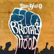 Savages Y Suefo - Brotherhood