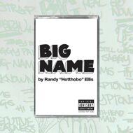 Hotthobo (Randy Ellis) - Big Name