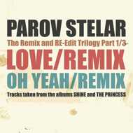 Parov Stelar - Love EP (The Remix And Re-Edit)