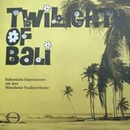 Münchener Studioorchester - Twilights Of Bali