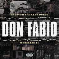 Smoovth & Giallo Point - Medellin II: Don Fabio