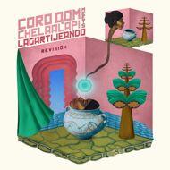 Coro Qom Chelaalapi & Lagartijeando - Revision EP