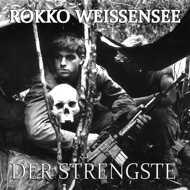 Rokko Weissensee - Der Strengste / Ballern & Trainieren / Geschmeide Aus Der Tresengrube