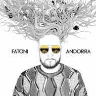 Fatoni - Andorra