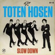 Die Toten Hosen - Slow Down / You'll Never Walk Alone