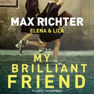Max Richter - My Brilliant Friend (Soundtrack / O.S.T.)
