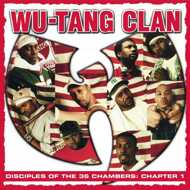 Wu-Tang Clan - Disciples Of The 36 Chambers: Chapter 1