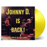 The Fatal Flowers - Johnny D. Is Back!