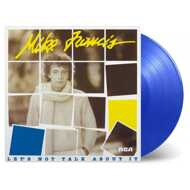 Mike Francis - Let's Not Talk About It (Blue Vinyl)