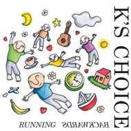 K's Choice - Running Backwards